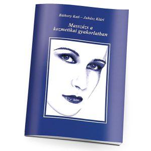 Masszázs a kozmetikai gyakorlatban_új